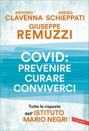 Covid: prevenire, curare, conviverci