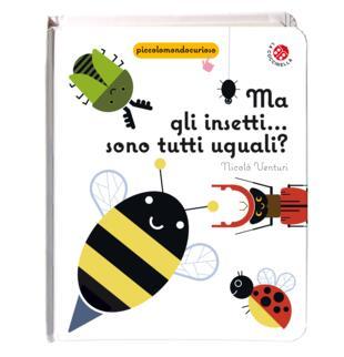 copertina Ma gli insetti... sono tutti uguali?