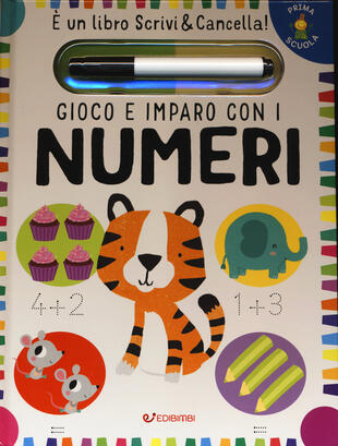 copertina Gioco e imparo con i numeri. Prima scuola. Con gadget