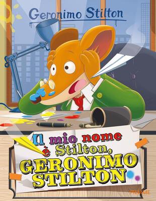 copertina Il mio nome è Stilton, Geronimo Stilton