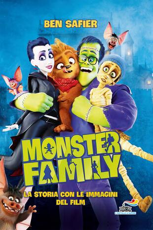 copertina Monster Family. La storia con le immagini del film. Ediz. a colori