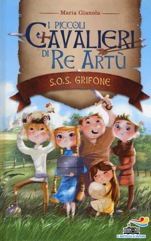 copertina S.O.S. grifone. I piccoli cavalieri di re Artù