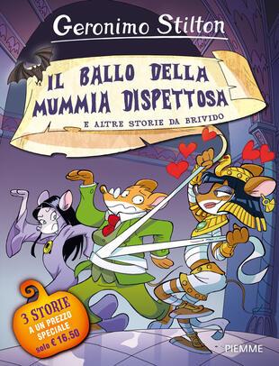 copertina Il ballo della mummia dispettosa e altre storie da brivido. Ediz. a colori