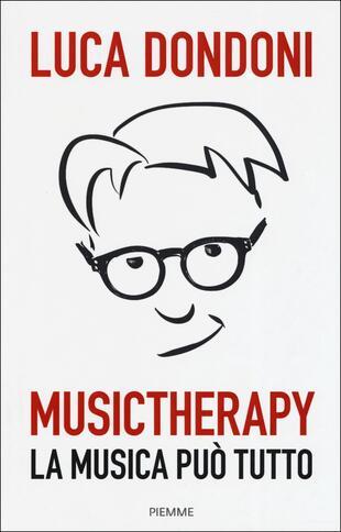 copertina Musictherapy. La musica può tutto