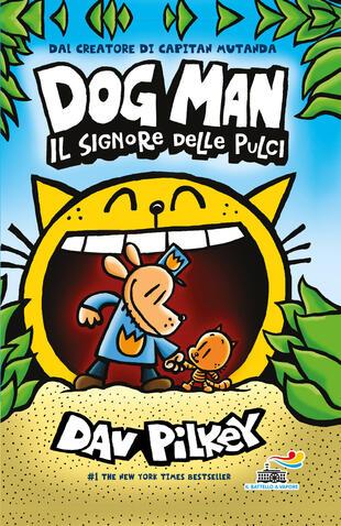 copertina Il signore delle pulci. Dog Man