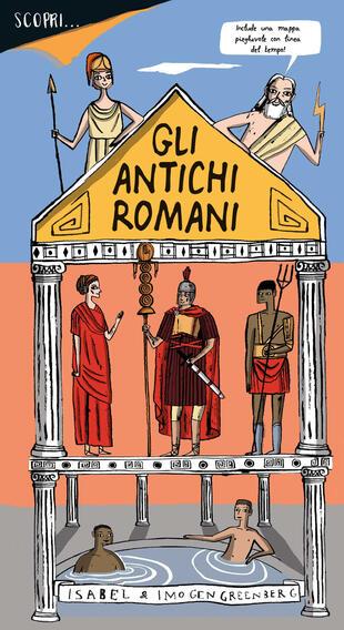 copertina Scopri... gli antichi romani. Ediz. a colori