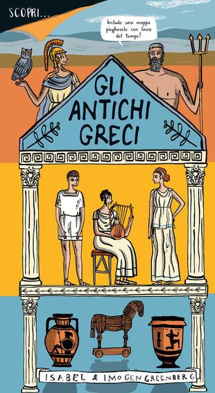 copertina Scopri... gli antichi greci. Ediz. a colori