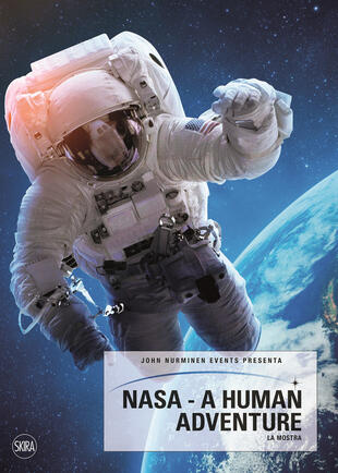 copertina NASA. A human adventure. Ediz. illustrata
