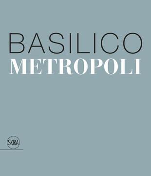 copertina Gabriele Basilico. Metropoli. Ediz. italiana e inglese