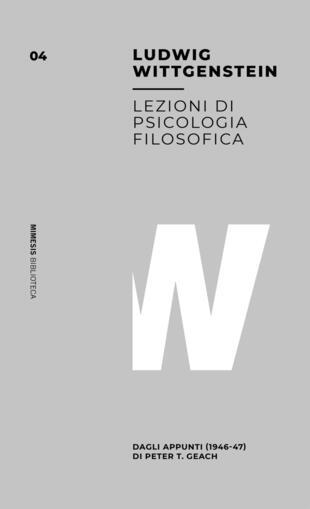 copertina Lezioni sulla psicologia filosofica. Dagli appunti (1946-47) di Peter T. Geach