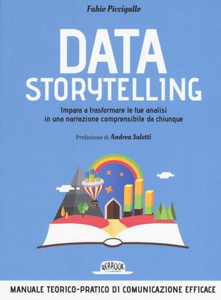 copertina Data storytelling. Impara a trasformare le tue analisi in una narrazione comprensibile da chiunque