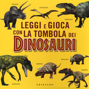 copertina Leggi e gioca con la tombola dei dinosauri. Ediz. a colori. Con gadget