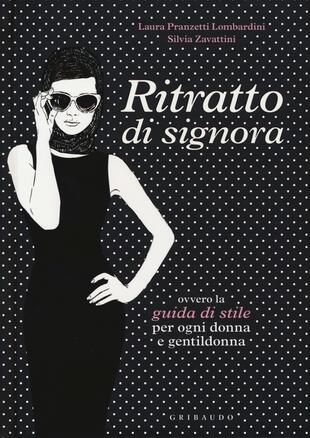 copertina Ritratto di signora ovvero la guida di stile per ogni donna e gentildonna