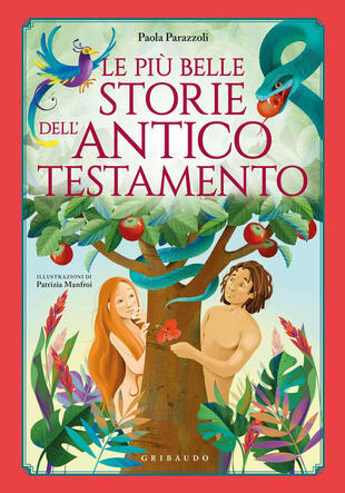 copertina Le più belle storie dell'Antico Testamento. Ediz. a colori
