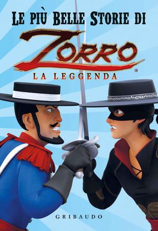 copertina Le più belle storie di Zorro la leggenda