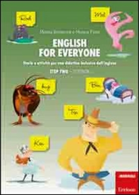 English for everyone. Storie e attività per una didattica inclusiva dell'inglese. Step two: Storybook-Workbook. Con CD-ROM