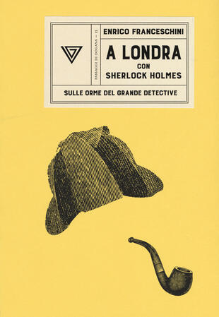 copertina A Londra con Sherlock Holmes sulle orme del grande detective