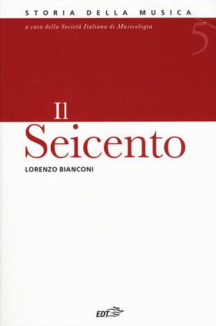 copertina Enciclopedia della musica. Il Seicento