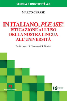 In italiano please! Istigazione all'uso della nostra lingua all'università