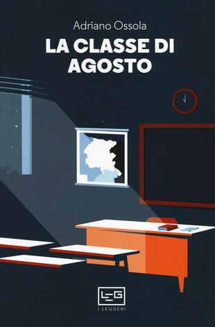 copertina La classe di agosto