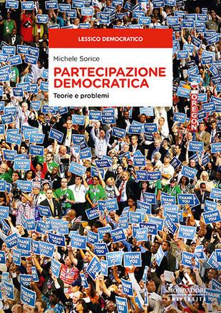 copertina Partecipazione democratica. Teorie e problemi