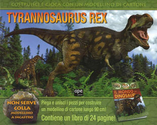 copertina Tyrannosaurus Rex. Ediz. illustrata. Con gadget