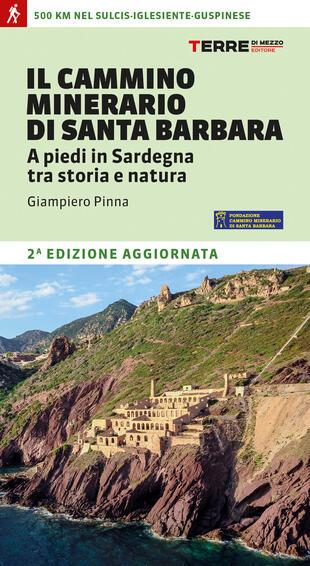 copertina Il cammino minerario di Santa Barbara. A piedi in Sardegna tra storia e natura