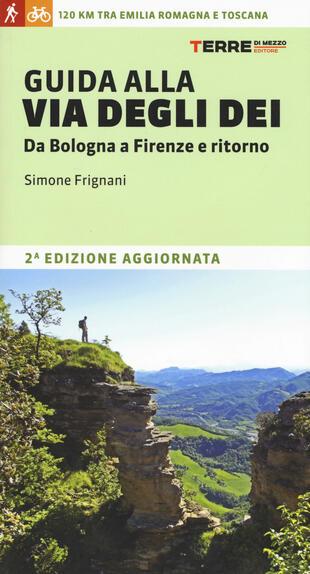 copertina Guida alla via degli dei. Da Bologna a Firenze e ritorno