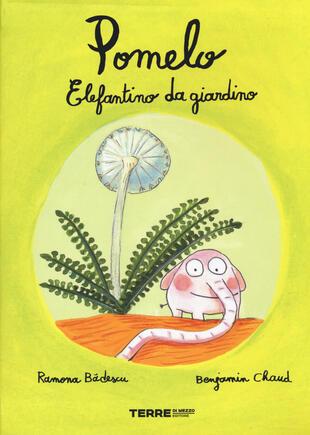 copertina Pomelo elefantino da giardino. Ediz. a colori