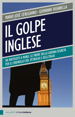 copertina IL GOLPE INGLESE. DA MATTEOTTI A MORO