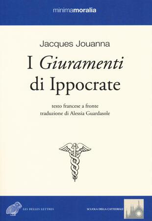 copertina I giuramenti di Ippocrate. Testo francese a fronte