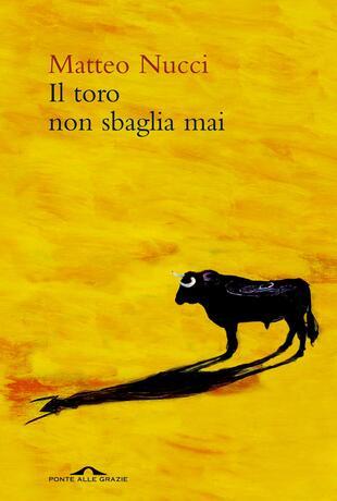 copertina Il toro non sbaglia mai