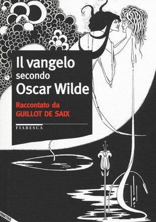 copertina Il vangelo secondo Oscar Wilde