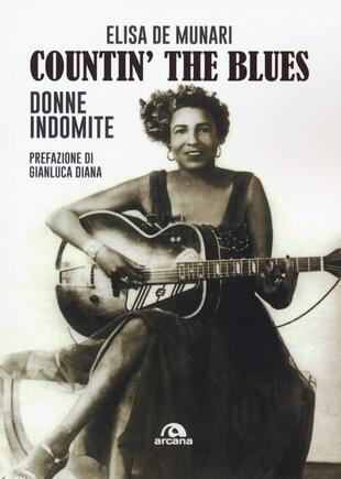 copertina Countin' the blues. Donne indomite