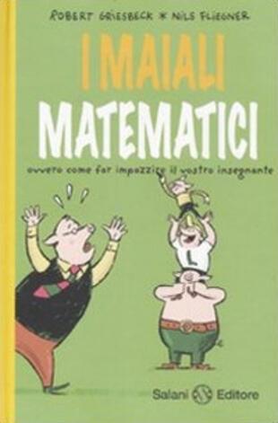 copertina I maiali matematici