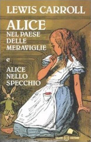 copertina Alice nel paese delle meraviglie-Alice nello specchio