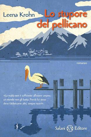 copertina Lo stupore del pellicano