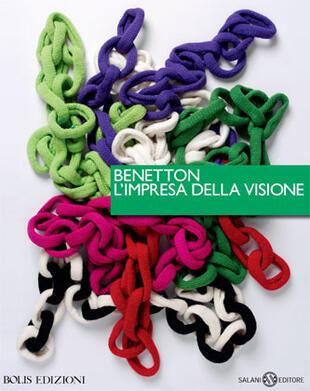 copertina Benetton, l'impresa della visione