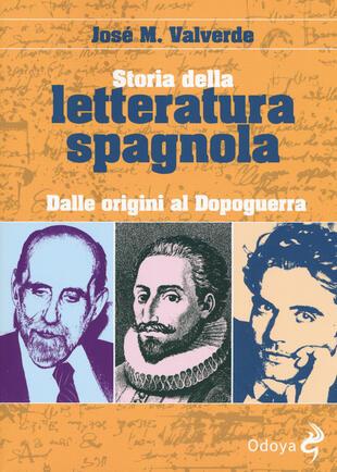 copertina Storia della letteratura spagnola. Dalle origini al dopoguerra