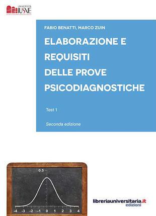 copertina Elaborazione e requisiti delle prove psicodiagnostiche. Test 1