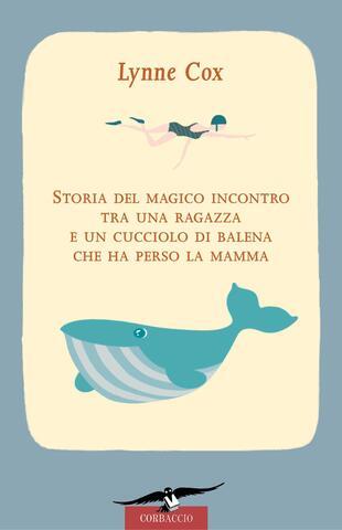 copertina Storia del magico incontro tra una ragazza e un  cucciolo di balena che ha perso la mamma