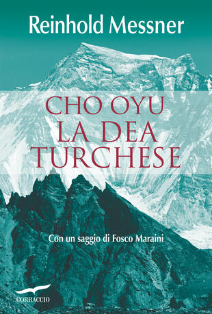 copertina Cho Oyu. La Dea Turchese