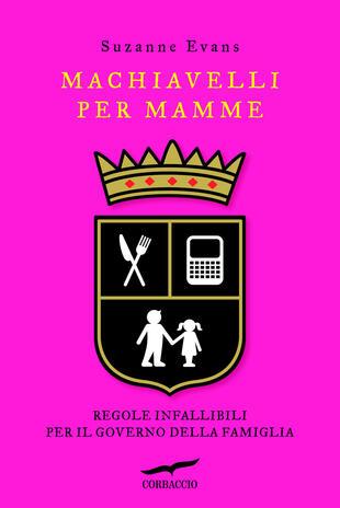 copertina Machiavelli per mamme