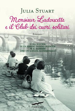 copertina Monsieur Ladoucette e il Club dei cuori solitari
