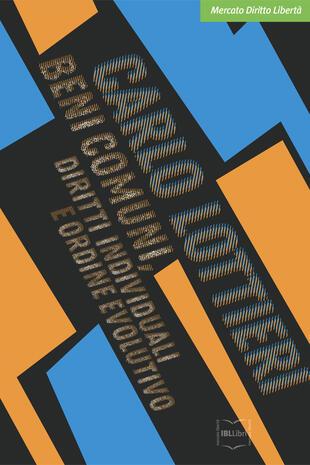 copertina Beni comuni, diritti individuali e ordine evolutivo