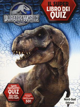 copertina Jurassic world. Il libro dei quiz. Ediz. illustrata