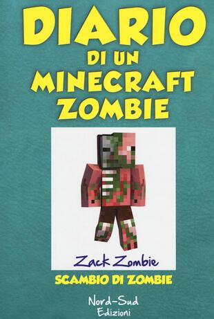 copertina Diario di un Minecraft Zombie. Scambio di Zombie
