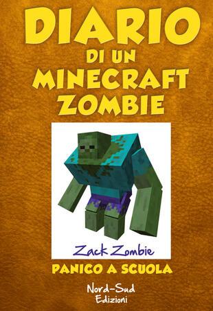 copertina Diario di un Minecraft Zombie. Panico a scuola