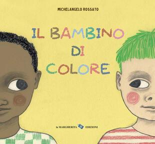 copertina Il bambino di colore. Ediz. a colori