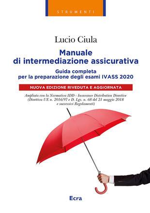 copertina Manuale di intermediazione assicurativa per l'esame Ivass 2020